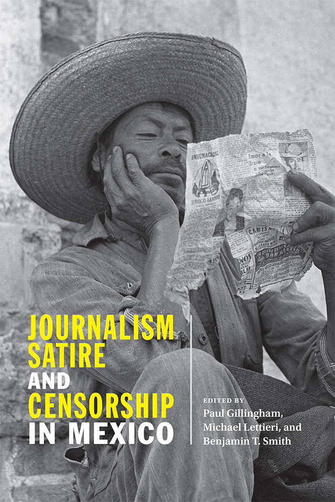 Journalism, Satire, and Censorship in Mexico | University of New