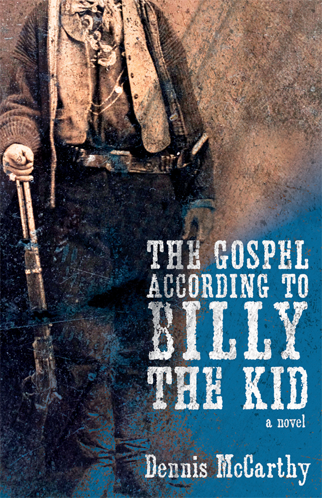 Book Cover of The Gospel According to Billy the Kid