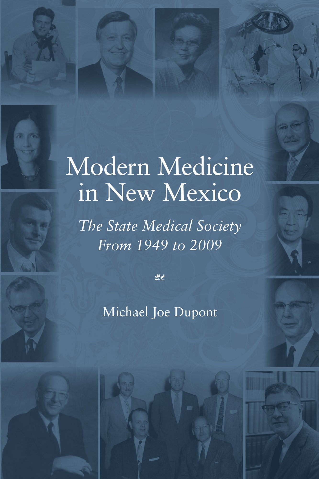 Modern Medicine in New Mexico | University of New Mexico Press